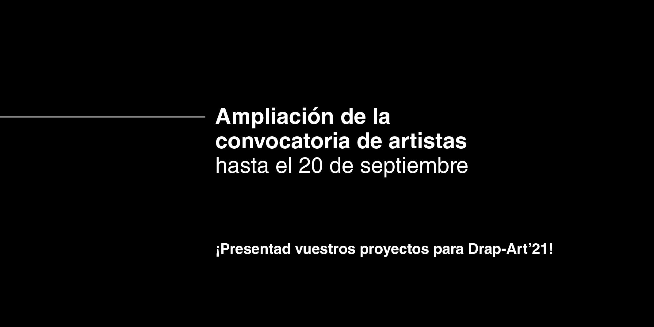 DrapArt'21 – Amplicacion Convocatoria